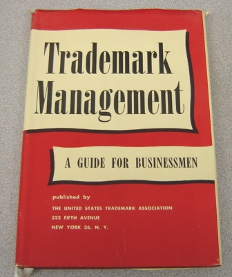 Image for Trademark Management: A Guide For Business