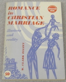 Image for Romance In Christian Marriage: Illusion And Reality