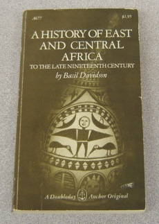 Image for A History of East and Central Africa to the Late Nineteenth Century