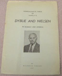 Image for Geneological Table Of Family's Dyblie And Nielsen In Norway And America
