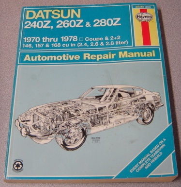 Image for Haynes Datsun 240Z, 260Z, and 280Z Automotive Repair Manual, 1970-1978