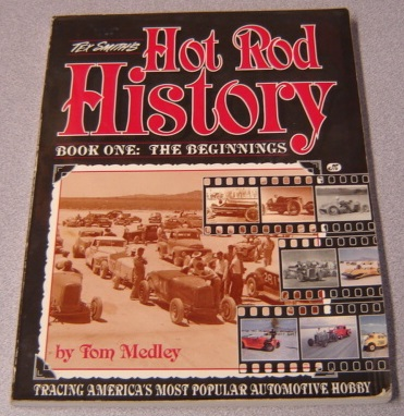 Image for Tex Smith's Hot Rod History: Book One : The Beginnings