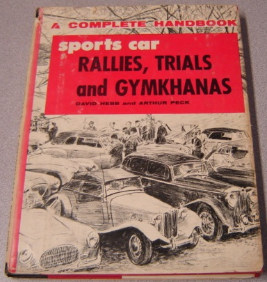 Image for Sports Car Rallies, Trials, And Gymkhanas, A Complete Handbook