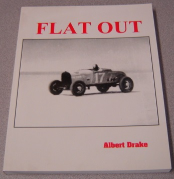 Image for Flat Out: California Dry Lake Time Trials 1930-1950; Signed