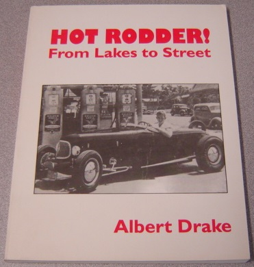 Image for Hot Rodder! From Lakes To Street; Signed