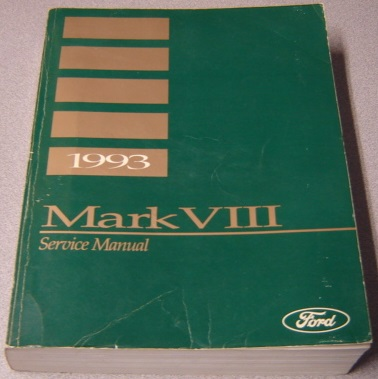 Image for 1993 Lincoln Mark VIII Service Manual (Factory Manual)