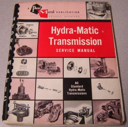 Image for Hydra-Matic Tansmission Service Manual (All Standard Hydra-Matic Transmissions) (Manual Number HM 1001)