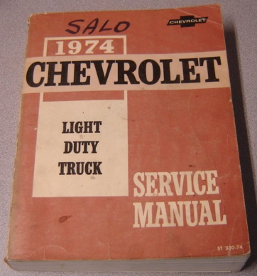 Image for 1974 Chevrolet Light Duty Truck Service Manual (ST 330-74)