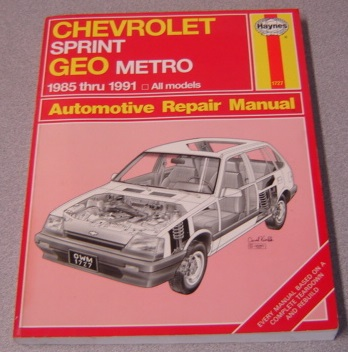 Image for Haynes Chevrolet Sprint & Geo Metro Automotive Repair Manual 1985 Thru 1991