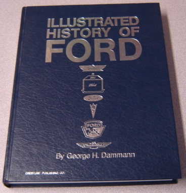 Image for Illustrated History Of Ford, 1903-1970, Revised Edition