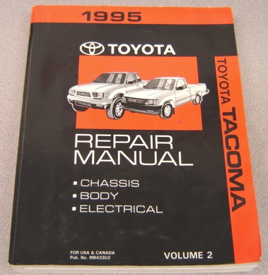 Image for 1995 Toyota Tacoma Repair Manual, Volume 2:   Chassis, Body, Electrical (RM433U2)