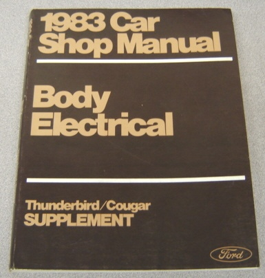 Image for Ford 1983 Car Shop Manual, Body, Electrical, Thunderbird/Cougar Supplement
