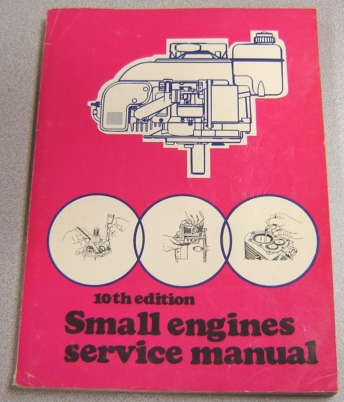 Image for Small Engines Service Manual, Tenth Edition