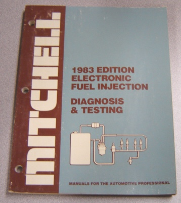 Image for Mitchell 1983 Edition Electronic Fuel Injection, Diagnosis & Testing