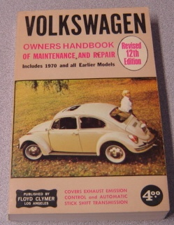 Image for Volkswagen Owners Handbook Of Repair And Maintenance 1970 And Earlier Models, Revised 12th Edition