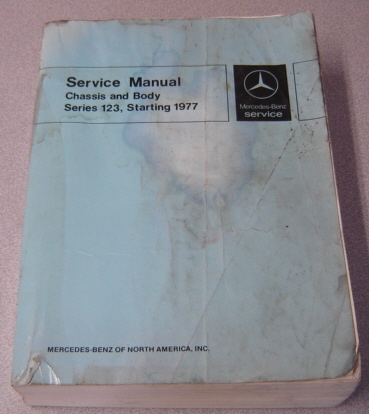 Image for Mercedes-Benz Service Manual Chassis and Body Series 123, Starting 1977 (SM 1220)