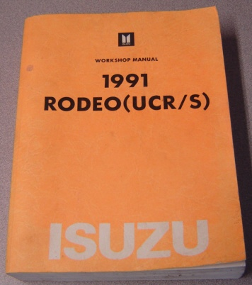 Image for 1991 Isuzu Rodeo (UCR/S) Workshop Manual
