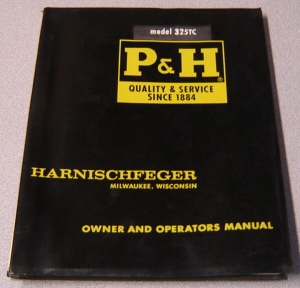 Image for Harnischfeger Model 325tc P & H Owner And Operators Manual (bulletin Rtc-325-6)
