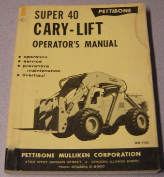 Image for Pettibone Super 40 Cary-Lift Operator's Manual (#OM-1122)