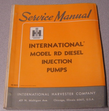 Image for Service Manual International Model RD Diesel Injection Pumps (ISS-1052-B with Revision 1, ISS-1052D)
