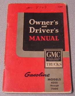 Image for Owner's and Driver's Manual GMC Trucks, Gasoline Models 4000 Through 7000 (#X-6301)