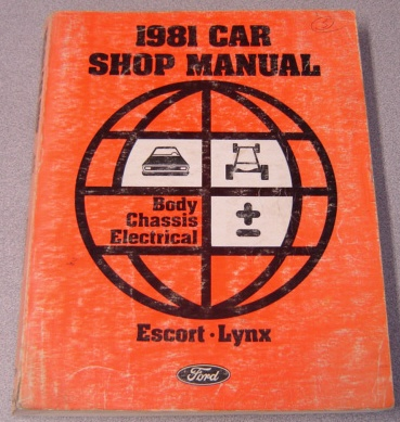 Image for 1981 Ford Car Shop Manual - Body Chassis Electrical - Escort, Lynx