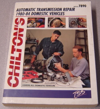Image for Chilton's Automatic Transmission Repair 1980-1984 Domestic Vehicles