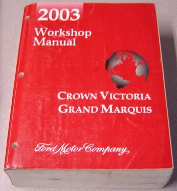 Image for 2003 Ford Crown Victoria, Mercury Grand Marquis Workshop Manual