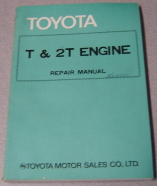 Image for Toyota T & 2T Engine Repair Manual (#98060-1)
