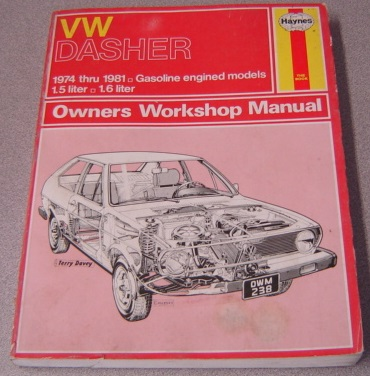 Image for Haynes VW Dasher 1974 Thru 1981 Owner's Workshop Manual