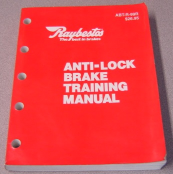 Image for Raybestos Anti-Lock Brake Training Manual ABT-R-99R