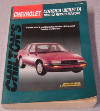 Image for Chilton's Chevrolet: Corsica / Beretta : 1988-92 Repair Manual; Covers All U. S. And Canadian Models Of Chevrolet Corsica And Beretta