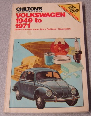 Image for Chilton's Repair & Tune-up Guide Volkswagen 1949 To 1971: Bettle, Karmann Ghia, Bus, Fastback, Squareback