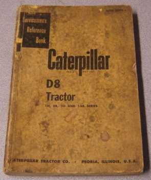Image for Caterpillar D8 Tractor Servicemen's Reference Book, 1H, 8R, 2U and 13A Series (Form 31271-3)