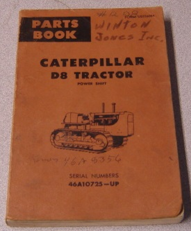 Image for Caterpillar D8 Tractor Power Shift Parts Book, Serial Nos. 46A10725 & Up (Form UE036084)