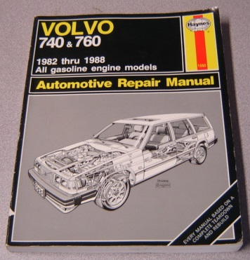 Image for Haynes Volvo 740 & 760, 1982 thru 1988 Automotive Repair Manual (#1550)