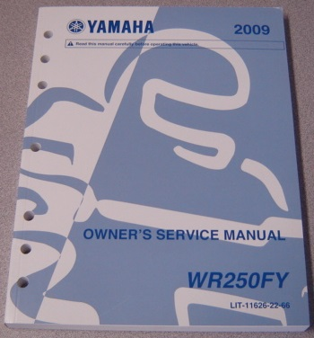 Image for 2009 Yamaha Motorcycle WR250FY Owner's Service Manual (LIT-11626-22-66)