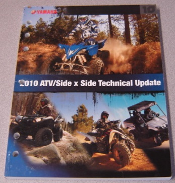 Image for 2010 Yamaha  ATV / Side X Side (SxS) Technical Update Manual (LIT-17500-AT-10)