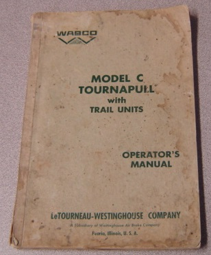 Image for WABCO Model C Tournapull with Trail Units Operator's Manual (Form No. O-362-266)