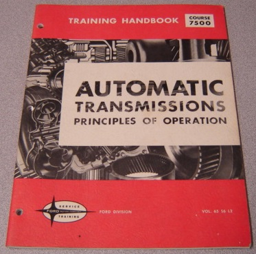 Image for Automatic Transmissions Principles of Operation Training Handbook, Course 7500, Vol. 65 S6 L2