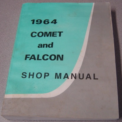 Image for 1964 Comet and Falcon Shop Manual