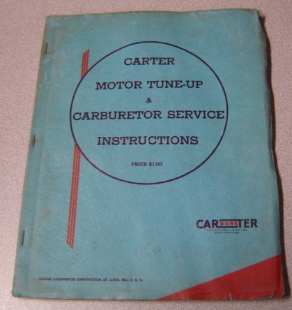 Image for Carter Motor Tune-Up & Carburetor Service Instructions, 13th Edition