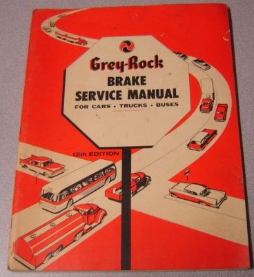 Image for Grey-Rock Brake Service Manual for Cars, Trucks, Buses, 12th Edition