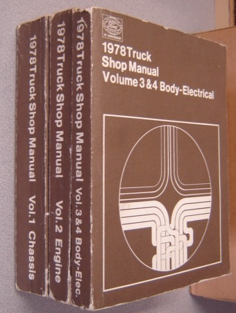 Image for 1978 Ford Truck Shop Manual, Volumes 1,2,3&4, Chassis, Engine, Body, Electrical (FPS 365-127-78)