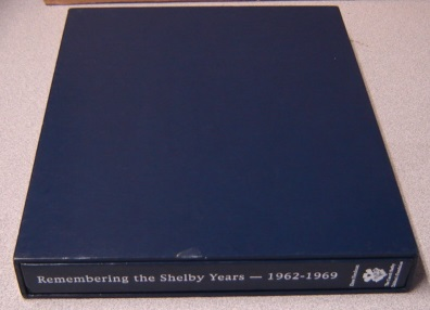 Image for Remembering The Shelby Years,1962-1969 (Signed By Carroll Shelby)