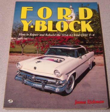 Image for Ford Y-Block: How to Repair and Rebuild the 1954-62 Ford OHV V-8