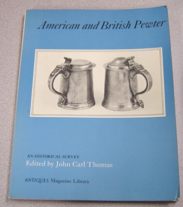 Image for American And British Pewter: An Historical Survey
