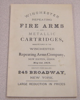 Image for Winchester's Repeating Fire Arms, Rifled Muskets, Carbines, Hunting & Target Rifles, Etc. & Metallic Cartridges Of All Kinds Manufactured By The Winchester Repeating Arms Company