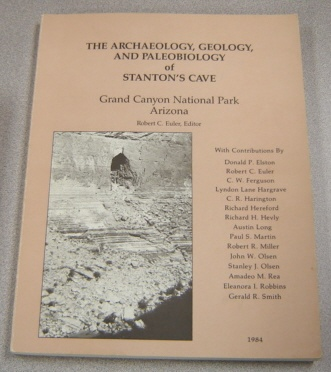 Image for Archaeology Geology And Paleobiology Of Stanton's Cave, Grand Canyon National Park, Arizona