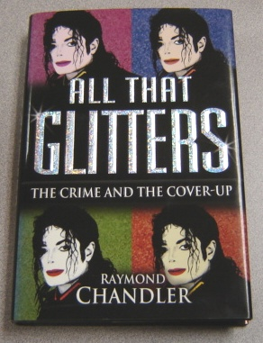 Image for All That Glitters: The Crime and the Cover-up